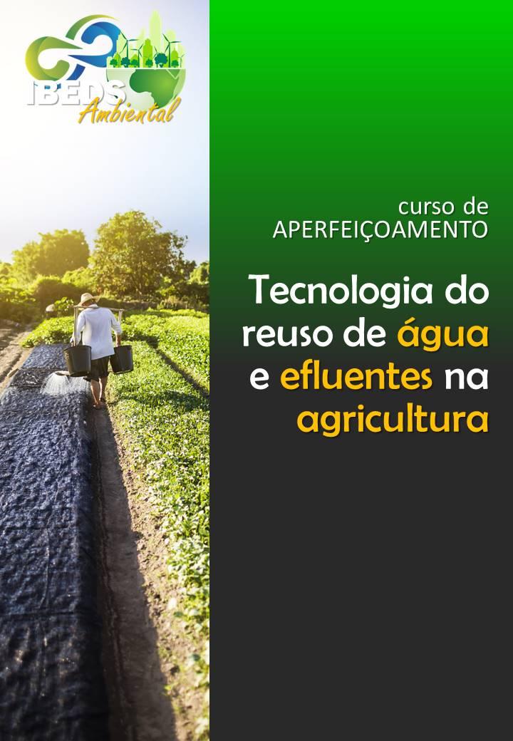 c104 1 - tecnologia do reuso de água e efluentes na agricultura