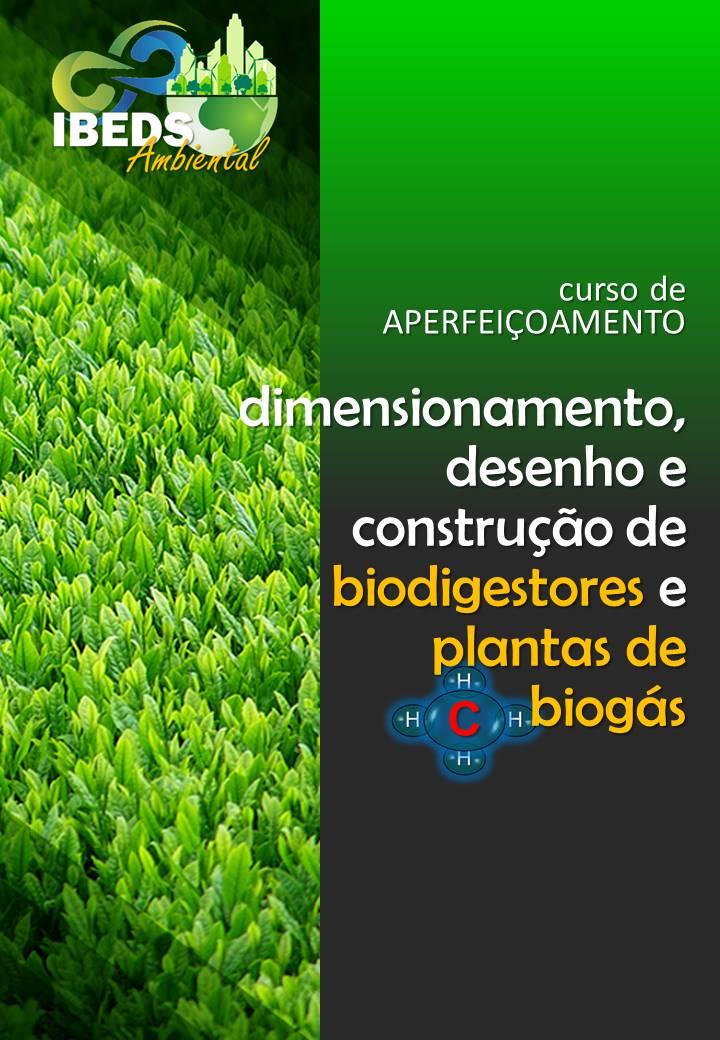 c106 1 - Direcionamento, desenho e construção de biodigestores e plantas de biogás