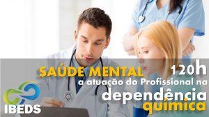 dependencia curso profissionais 300x169 - Saúde Mental - A atuação do Profissional na Dependência Química 120h